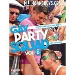 Gay Party Squad Vol. 6